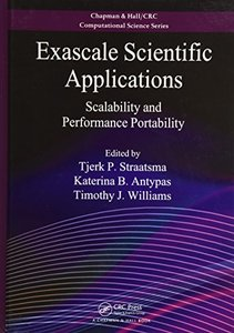 Exascale Scientific Applications: Scalability and Performance Portability (Chapman & Hall/CRC Computational Science)-cover