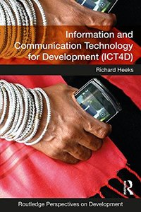 Information and Communication Technology for Development (ICT4D) (Routledge Perspectives on Development)-cover
