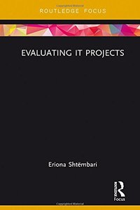 Evaluating IT Projects (Routledge Focus on Business and Management)-cover