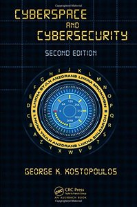 Cyberspace and Cybersecurity, Second Edition