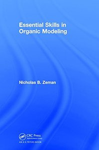 Essential Skills in Organic Modeling