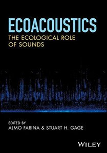 Ecoacoustics: The Ecological Role of Sounds-cover