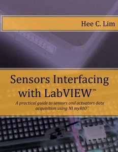 Sensors Interfacing with LabVIEW: A practical guide to sensors and actuators data acquisition and interfacing using myRIO-cover