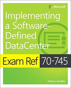 Exam Ref 70-745 Implementing a Software-Defined DataCenter-cover