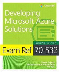 Exam Ref 70-532 Developing Microsoft Azure Solutions (2nd Edition)-cover