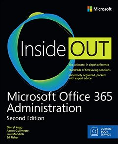 Microsoft Office 365 Administration Inside Out (Includes Current Book Service) (2nd Edition)-cover
