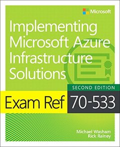 Exam Ref 70-533 Implementing Microsoft Azure Infrastructure Solutions (2nd Edition)-cover