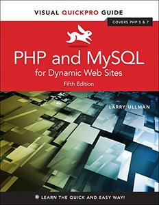 PHP and MySQL for Dynamic Web Sites: Visual QuickPro Guide (5th Edition)-cover