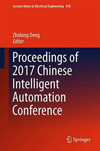 Proceedings of 2017 Chinese Intelligent Automation Conference (Lecture Notes in Electrical Engineering)-cover