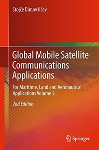 Global Mobile Satellite Communications Applications: For Maritime, Land and Aeronautical Applications Volume 2-cover