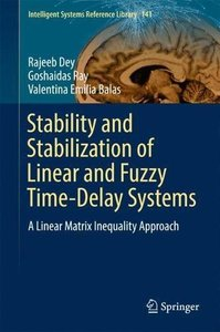 Stability and Stabilization of Linear and Fuzzy Time-Delay Systems: A Linear Matrix Inequality Approach (Intelligent Systems Reference Library)-cover