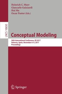 Conceptual Modeling: 36th International Conference, ER 2017, Valencia, Spain, November 6??, 2017, Proceedings (Lecture Notes in Computer Science)-cover