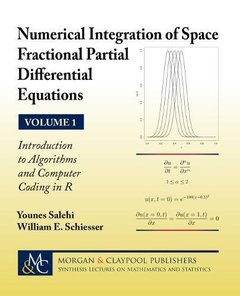 Numerical Integration of Space Fractional Partial Differential Equations: Vol 1 - Introduction to Algorithms and Computer Coding in R-cover