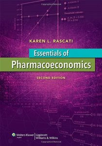 Essentials of Pharmacoeconomics (Point (Lippincott Williams & Wilkins)) 2/E-cover