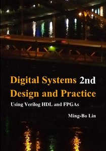 Digital Systems Design and Practice: Using Verilog HDL and FPGAs-cover