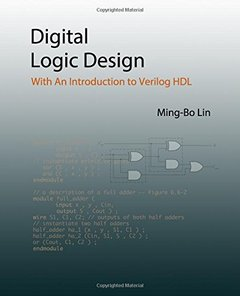 Digital Logic Design: With An Introduction to Verilog HDL-cover