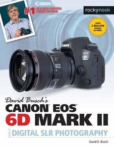 David Busch's Canon EOS 6D Mark II Guide to Digital SLR Photography-cover