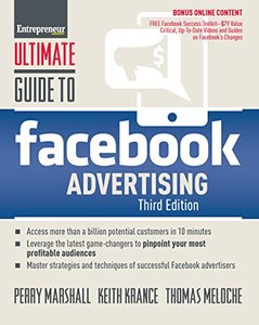 Ultimate Guide to Facebook Advertising: How to Access 1 Billion Potential Customers in 10 Minutes (Ultimate Series)-cover