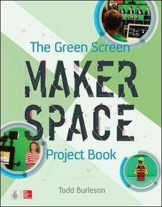 The Green Screen Makerspace Project Book-cover