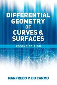 Differential Geometry of Curves and Surfaces: Revised and Updated Second Edition (Paperback)-cover