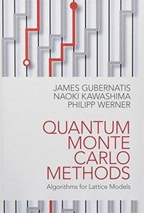 Quantum Monte Carlo Methods: Algorithms for Lattice Models-cover