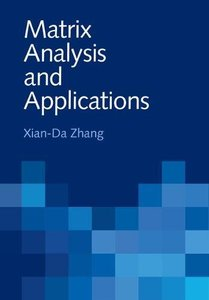 Matrix Analysis and Applications (Hardcover)