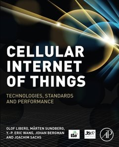 Cellular Internet of Things: Technologies, Standards, and Performance-cover