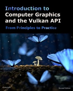 Introduction to Computer Graphics and the Vulkan API: Second Edition-cover
