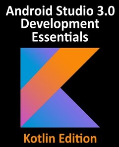 Kotlin / Android Studio 3.0 Development Essentials - Android 8 Edition-cover