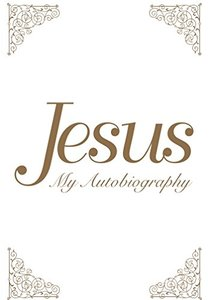 Jesus: My Autobiography-cover