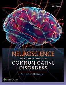 Neuroscience for the Study of Communicative Disorders-cover
