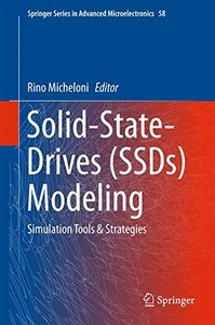 Solid-State-Drives (SSDs) Modeling: Simulation Tools & Strategies (Springer Series in Advanced Microelectronics)-cover