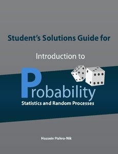 Student's Solutions Guide for Introduction to Probability, Statistics, and Random Processes-cover