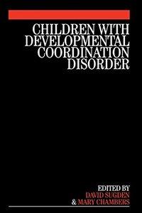 Children with Developmental Coordination Disorder-cover