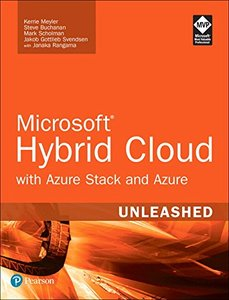 Microsoft Hybrid Cloud Unleashed with Azure Stack and Azure-cover