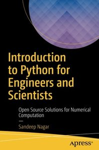 Introduction to Python for Engineers and Scientists: Open Source Solutions for Numerical Computation-cover