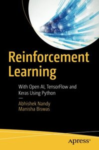 Reinforcement Learning: With Open AI, TensorFlow and Keras Using Python-cover