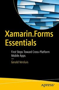 Xamarin.Forms Essentials: First Steps Toward Cross-Platform Mobile Apps-cover