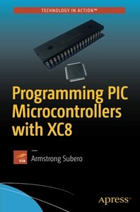 Programming PIC Microcontrollers with XC8-cover