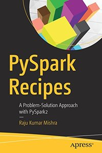 PySpark Recipes: A Problem-Solution Approach with PySpark2-cover