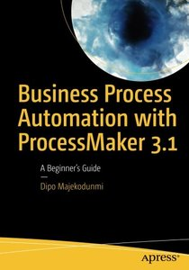 Business Process Automation with ProcessMaker 3.1: A Beginner's Guide-cover