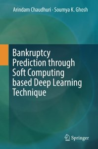 Bankruptcy Prediction through Soft Computing based Deep Learning Technique-cover