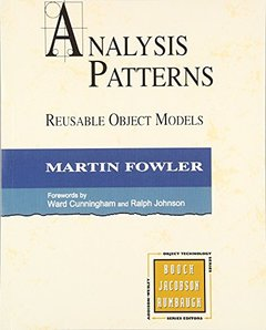 Analysis Patterns: Reusable Object Models (paperback)-cover
