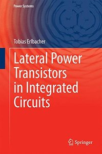Lateral Power Transistors in Integrated Circuits (Power Systems)-cover