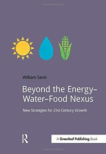 Beyond the Energy–Water–Food Nexus: New Strategies for 21st-Century Growth (DoShorts)-cover