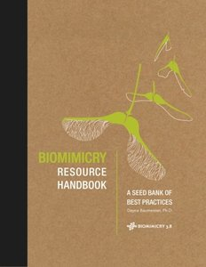 Biomimicry Resource Handbook: A Seed Bank of Best Practices