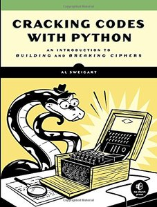 Cracking Codes with Python: An Introduction to Building and Breaking Ciphers-cover