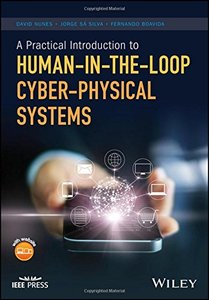 A Practical Introduction to Human-in-the-Loop Cyber-Physical Systems (Wiley - IEEE)-cover