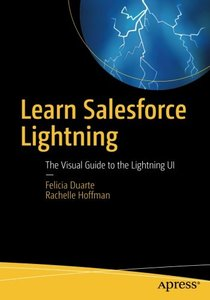 Learn Salesforce Lightning: The Visual Guide to the Lightning UI-cover