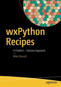 wxPython Recipes: A Problem - Solution Approach-cover
